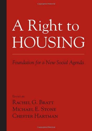 A Right to Housing: Foundation for a New Social Agenda