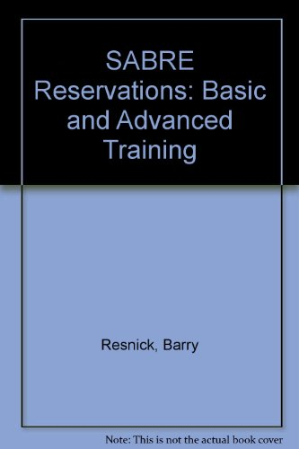 Sabre Reservations: Basic and Advanced Training
