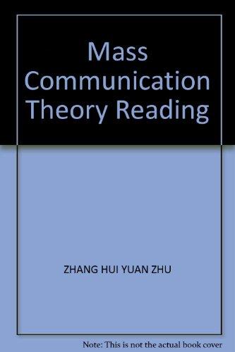 Mass Communication Theory Reading