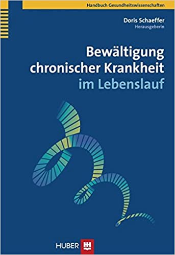 bewltigung chronischer krankheit im lebenslauf doris schaeffer 9783456847269 books amazonca - Krankheit Im Lebenslauf