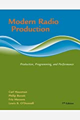 Modern Radio Production: Product, Programming, Performance (Wadsworth Series in Broadcast and Production) Paperback
