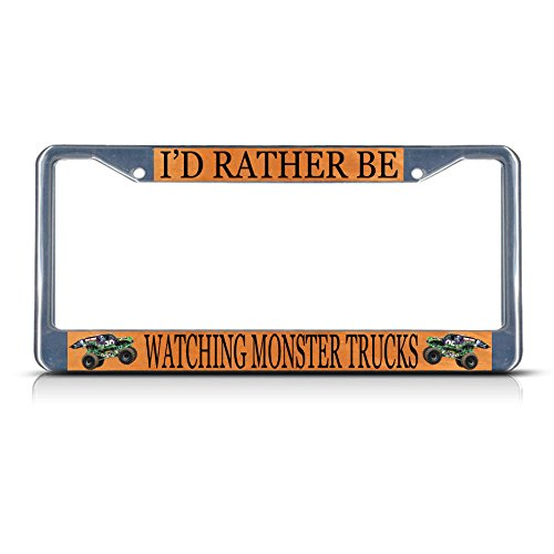I'D Rather Be Watching Monster Truck Sport Metal License Plate Frame Tag Border for Home/Man Cave Decor by PrMch - Monster Truck Wall Border