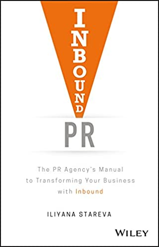 inbound pr the pr agency s manual to transforming your business rh amazon com Feel the Burn Fitness Formula 55 TJ