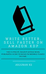 Are you looking for tips on how to write better and sell faster on amazon kdp? In this book, I share some of the proven strategies that many authors and writers follow to write and publish a book. Write better, sell faster on amazon kdp is a ...