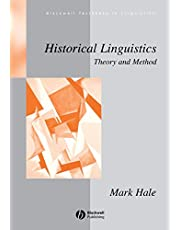 Historical Linguistics: Theory and Method