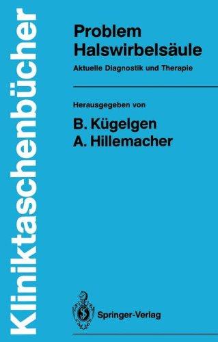 Problem Halswirbelsäule (Kliniktaschenbücher)