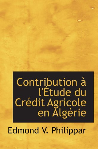 contribution-a-letude-du-credit-agricole-en-algerie-french-edition