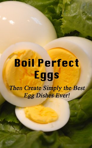 Amazon Com Boil Perfect Eggs Then Create Simply The Best Egg