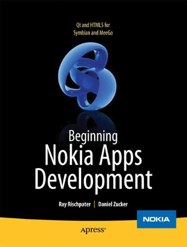 Beginning Nokia Apps Development: Qt and HTML5 for Symbian and MeeGo (Books for Professionals by Professionals) by Apress