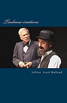Toulouse-inations by [Holland, Jeffrey Scott]