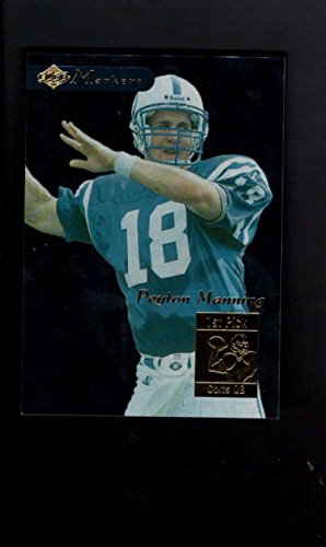 1998 Collectors Edge First Place Markers Rookie #13 Peyton Manning RC NM 371 - 1998 Peyton Manning Edge