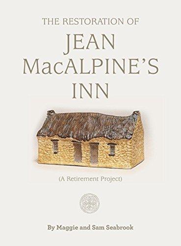 The Restoration of Jean MacAlpine's Inn por Maggie Seabrook,Sam Seabrook,Ager Stephanie