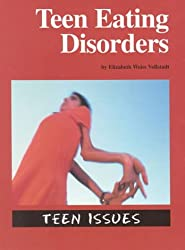 Teen Issues - Teen Eating Disorders