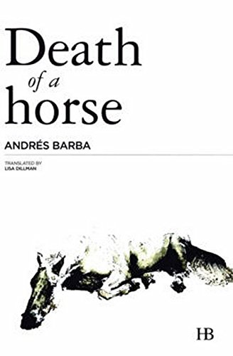 Image result for Andrés Barba, Death of a Horse