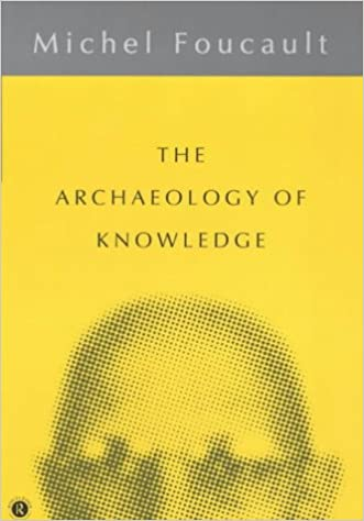 foucault archaeology of knowledge introduction