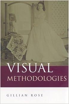 Book Visual Methodologies: An Introduction to the Interpretation of Visual Materials