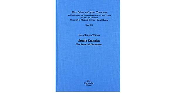 Studia Etanaica: new texts and discussions