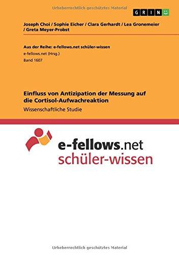 Einfluss Von Antizipation Der Messung Auf Die Cortisol-Aufwachreaktion (German Edition)