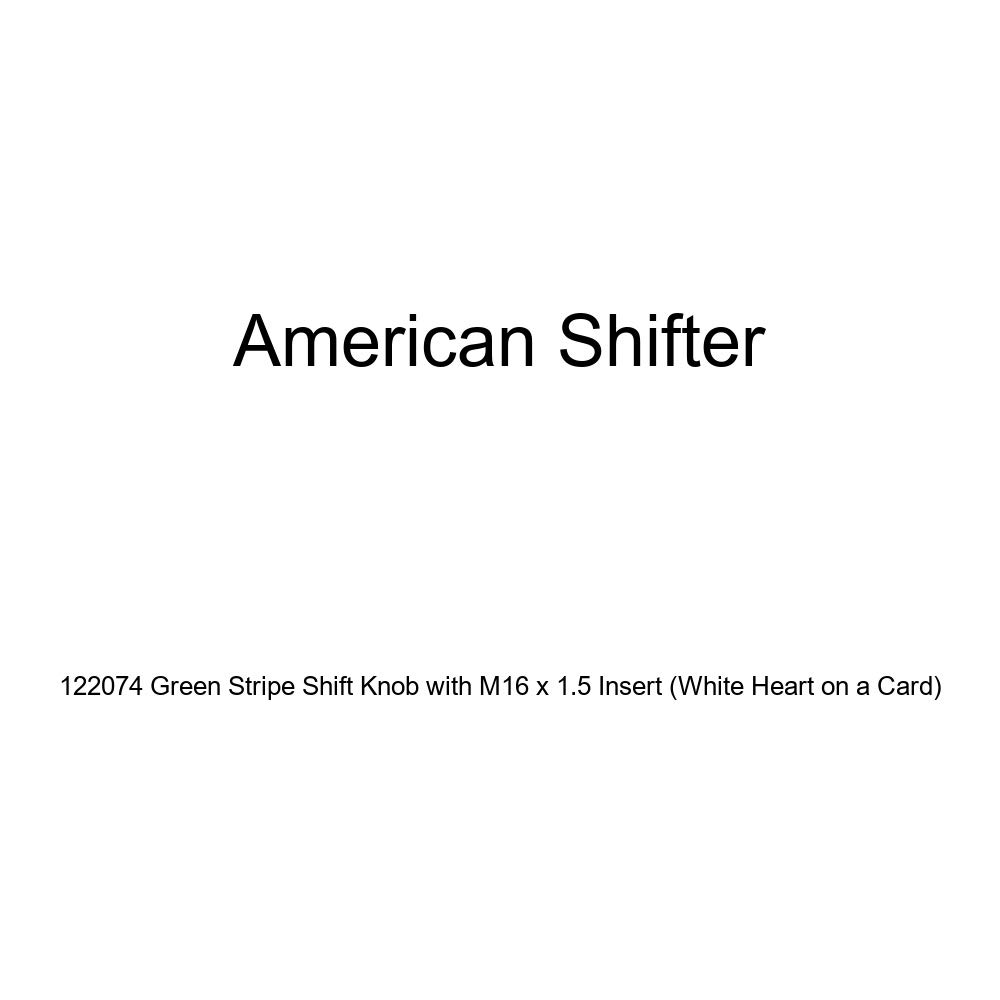 White Heart on a Card American Shifter 122074 Green Stripe Shift Knob with M16 x 1.5 Insert