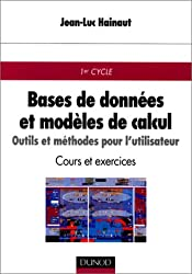 Bases de données et modèles de calcul : outil et méthodes pour l'utilisation