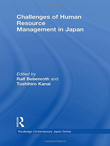 Challenges of Human Resource Management in Japan (Routledge Contemporary Japan Series)