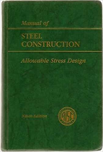 aisc manual of steel construction allowable stress design 9th rh amazon com manual of steel construction allowable stress design 9th edition pdf aisc steel construction manual 9th edition