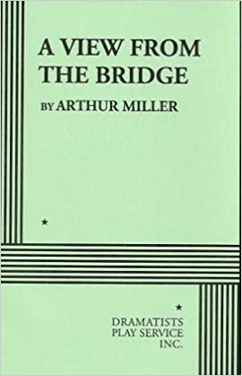 A View From The Bridge Arthur Miller 9780822212096 Amazon Books