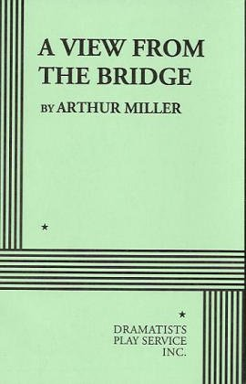 A View From the Bridge. (Acting Edition for Theater Productions)