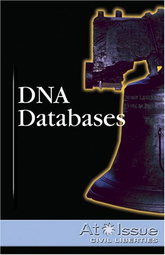 DNA Databases (At Issue Series) pdf