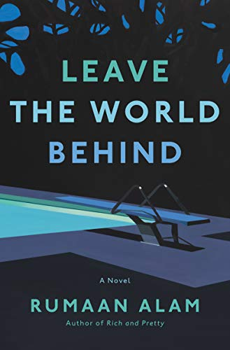 Book Cover: Leave the World Behind: A Novel