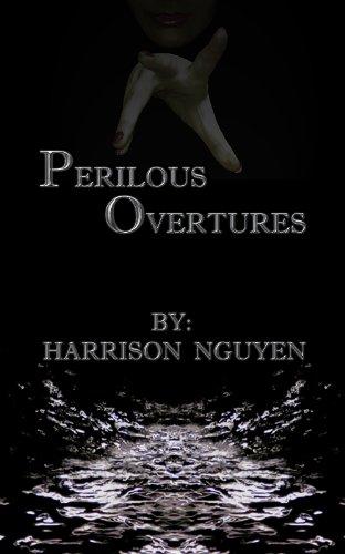Perilous Overtures