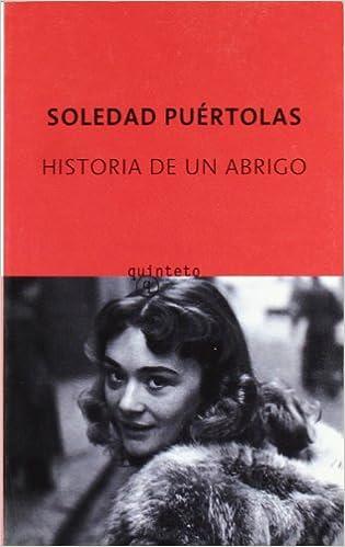 Historia de un abrigo (Quinteto Bolsillo): Amazon.es: Soledad Puertolas: Libros