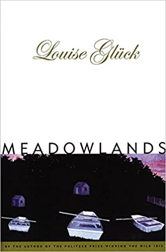 Meadowlands: Louise Gluck: 9780880015066: Amazon com: Books