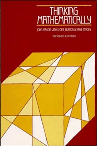 Thinking Mathematically by John Mason (1985-01-01)