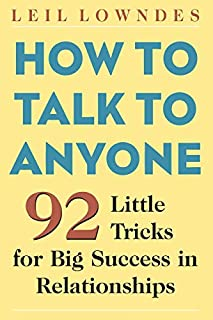 How to Talk to Anyone: 92 Little Tricks for Big Success in Relationships (007141858X) | Amazon price tracker / tracking, Amazon price history charts, Amazon price watches, Amazon price drop alerts