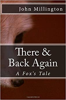 Book There and Back Again - A Fox's Tale