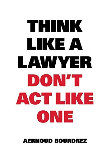 Think Like a Lawyer Don