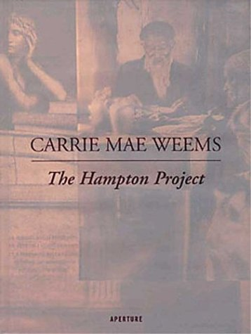 Carrie Mae Weems: The Hampton Project ebook