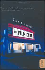 the film club a memoir david gilmour 9780446199292 books. Black Bedroom Furniture Sets. Home Design Ideas