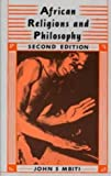 African Religions and Philosophy (African Writers)