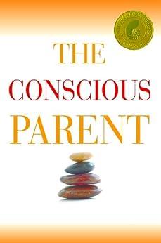 The Conscious Parent by [Tsabary, Dr. Shefali]