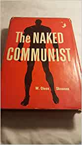 The Naked Communist by W. Cleon Skousen (2014, Hardcover
