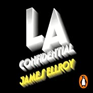 L.A. Confidential (Spanish Edition): Cuarteto de Los Ángeles 3 [Los Angeles Quartet, Book 3]