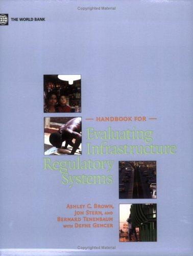 Download Handbook for Evaluating Infrastructure Regulatory Systems ebook