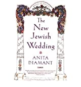 THE NEW JEWISH WEDDING, REVISED (REVISED AND UPDATED)BYDiamant, Anita[Paperback] on Mar-2001