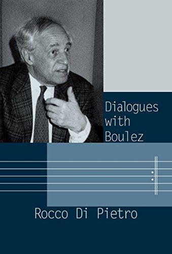 Dialogues With Boulez