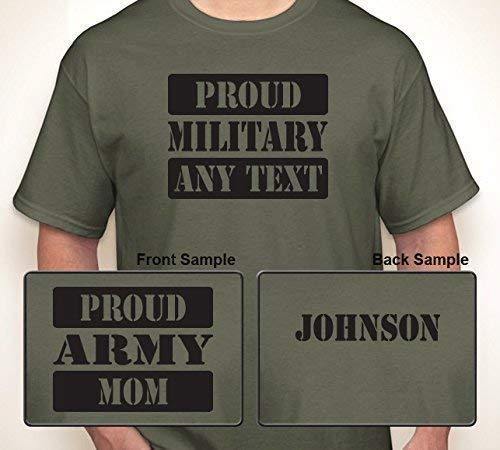 PROUD MILITARY (OR ANY BRANCH) (ANY TEXT) WITH (ANY NAME) ON BACK | T-shirt S-6XL (Adult), S-XL (Youth)