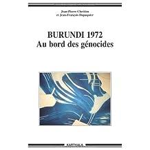Burundi 1972: Au Bord des Genocides