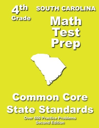 South Carolina 4th Grade Math Test Prep: Common Core Learning Standards
