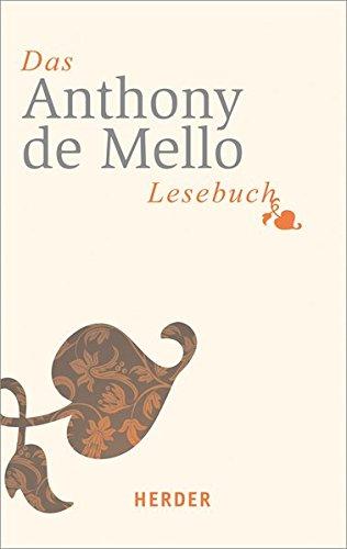 Das Anthony-de-Mello-Lesebuch (HERDER spektrum)